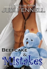 Beefcake & Mistakes ebook by Judi Fennell