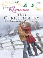 Cinderella and the Cowboy ebook by Judy Christenberry