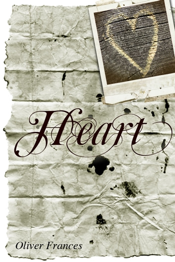 Heart ebook by Oliver Frances