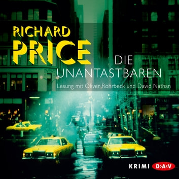 Die Unantastbaren audiobook by Richard Price