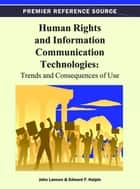 Human Rights and Information Communication Technologies ebook by John Lannon,Edward Halpin