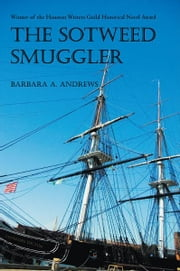The Sotweed Smuggler ebook by BARBARA A. ANDREWS