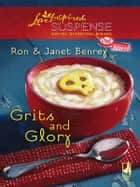 Grits and Glory ebook by Ron Benrey, Jane Benrey