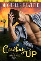 Cowboy Up ebook by Michelle Beattie