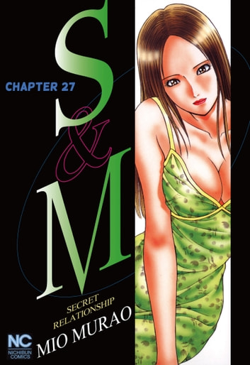 S and M - Chapter 27 ebook by Mio Murao