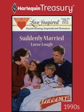 Suddenly Married ebook by Loree Lough