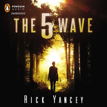 The 5th Wave audiobook by Rick Yancey