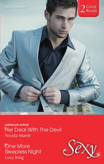 Her Deal With The Devil/One More Sleepless Night ebook by Nicola Marsh,Lucy King