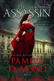 The Assassin - Mortal Beloved Time Travel Romance, #2 ebook by Pamela DuMond
