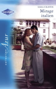 Mirage italien (Harlequin Azur) ebook by Sara Craven