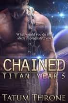 Chained ebook by Tatum Throne