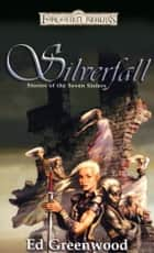 Silverfall ebook by Ed Greenwood