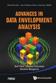 Advances in Data Envelopment Analysis ebook by Rolf Färe,Shawna Grosskopf,Dimitris Margaritis