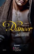 Dancer ebook by Kelli Ireland