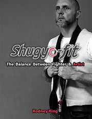 Shugyo Fit ebook by Rodney King