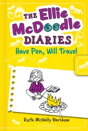 The Ellie McDoodle Diaries: Have Pen, Will Travel ebook by Ruth McNally Barshaw