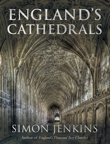 England's Cathedrals ebook by Simon Jenkins