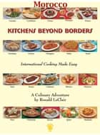 Kitchens Beyond Borders Morocco ebook by Ronald LeClair