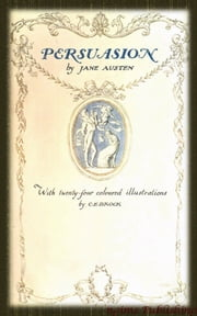 Persuasion (Illustrated + Audiobook Download Link + Active TOC) ebook by Jane Austen