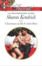 Christmas in Da Conti's Bed 電子書籍 by Sharon Kendrick