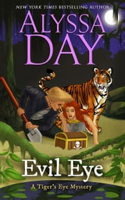 Evil Eye (book 3) ebook by Alyssa Day