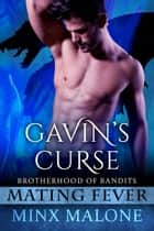 Gavin's Curse (a Dragon-Shifter Paranormal Romance) eBook by Minx Malone