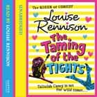 The Taming Of The Tights (The Misadventures of Tallulah Casey, Book 3) audiobook by Louise Rennison