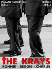 The Krays - Instant Knowledge Series, #3 ebook by FREDRICK HAMLEY