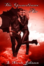 The Guardians: Air ebook by S. Nicole Johnson