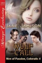 Wolf Call ebook by Jane Jamison
