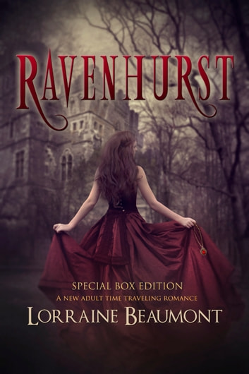 Ravenhurst: Special Five Book Box Edition (A New Adult Time Travel Romance Series) ebook by Lorraine Beaumont