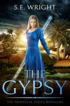 The Gypsy ebook by S.E. Wright