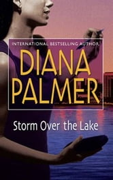 Storm Over the Lake ebook by Diana Palmer