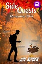 November 2018 (Side Quests eZine, #2) ebook by Joe Rover