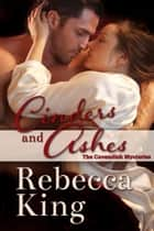 Cinders and Ashes ebook by Rebecca King