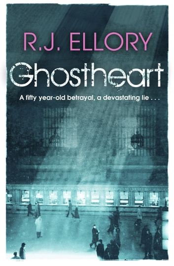 Ghostheart ebook by R.J. Ellory
