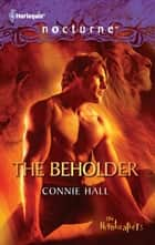 The Beholder ebook by Connie Hall