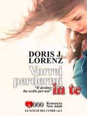 Vorrei perdermi in te ebook by Doris J. Lorenz