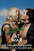 Holland, At War - Taming of the Shrew ebook by Danielle Norman