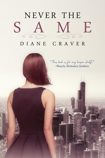 Never The Same ebook by Diane Craver
