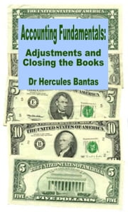 Adjustments and Closing the Books ebook by Hercules Bantas