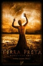 TERRA PRETA - Schwarze Erde ebook by C.J. Walkin, Carol Grayson