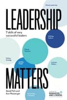Leadership Matters - 7 skills of very successful leaders ebook by David Pich, Ann Messenger