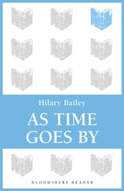 As Time Goes By ebook by Hilary Bailey
