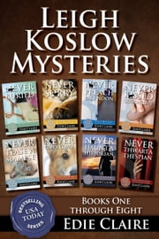The Leigh Koslow Mystery Series: Books One Through Eight - Boxed Set ebook by Edie Claire
