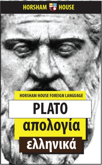 Apology - Greek Language Version ebook by Plato,Alex Moraitidis (Translator)
