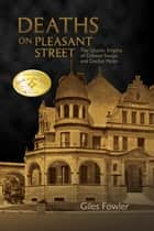 Deaths on Pleasant Street ebook by Giles Fowler