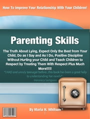 Parenting Skills ebook by Maria N. Whitson