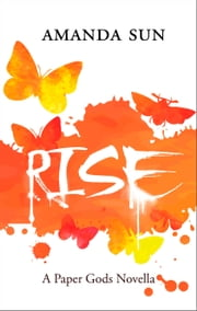 Rise ebook by Amanda Sun
