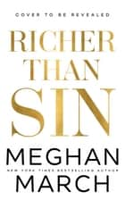 Richer Than Sin ebook by Meghan March